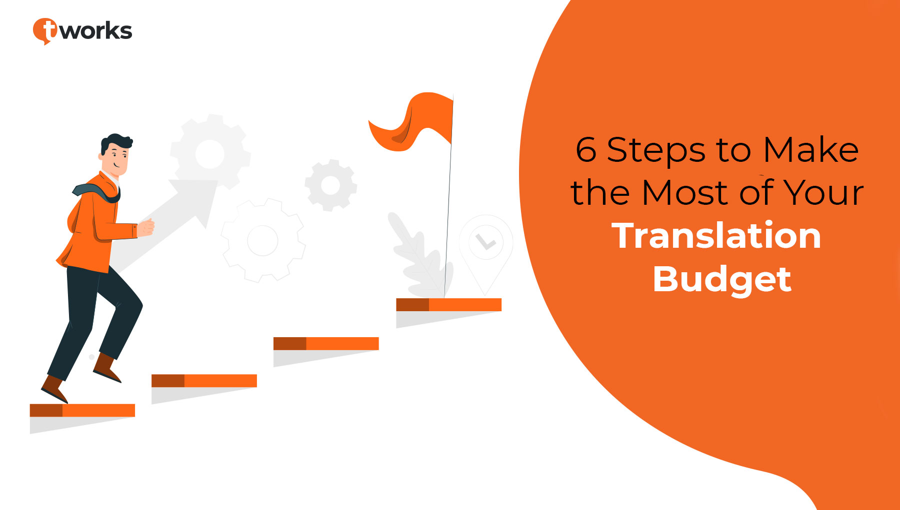 6 Steps to Make the Most of Your Translation Budget