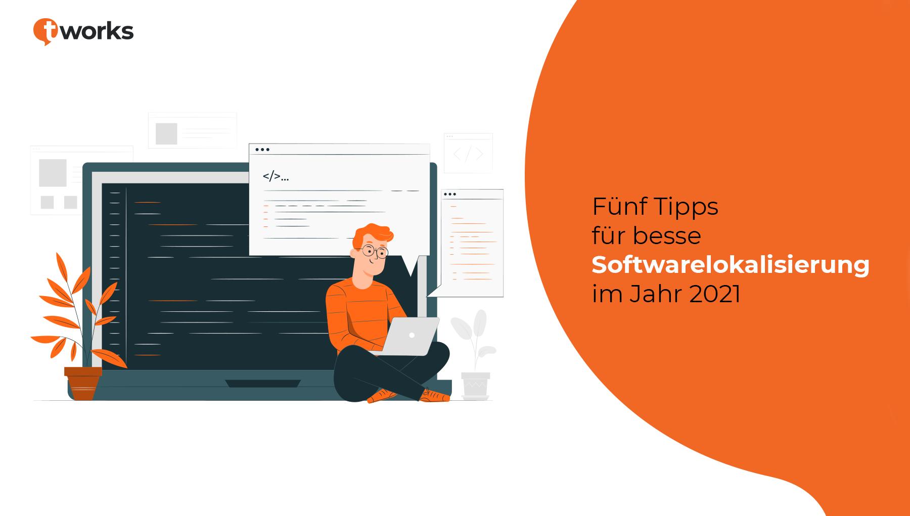 Tipps für bessere Softwarelokalisierung bei t'works