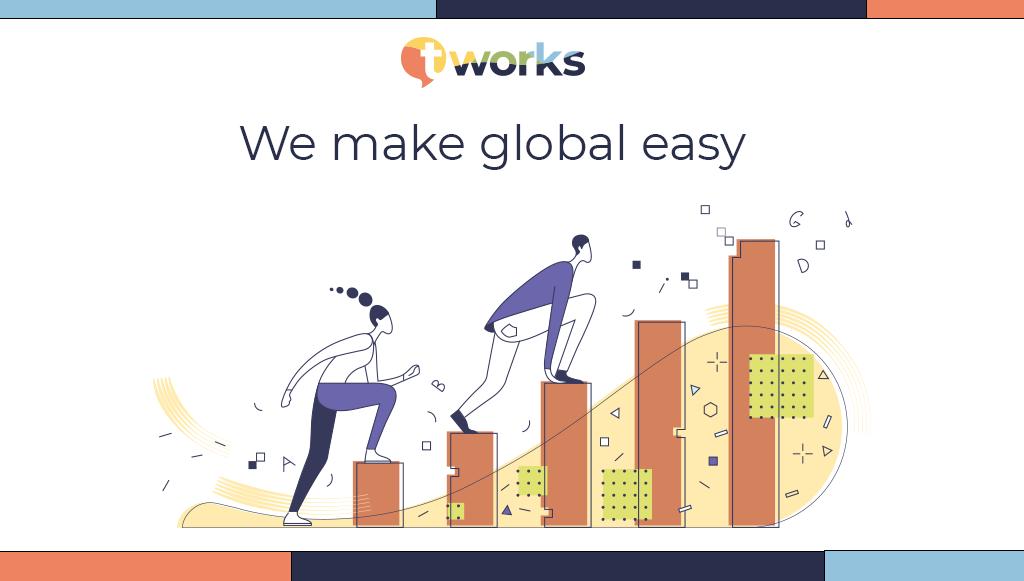 We make global easy by t'works